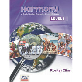 Harmony A Social Studies Course for Primary Schools, Level 1, BY L. Narinesingh