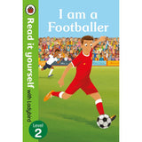Read It Yourself Level 2, I am a Footballer