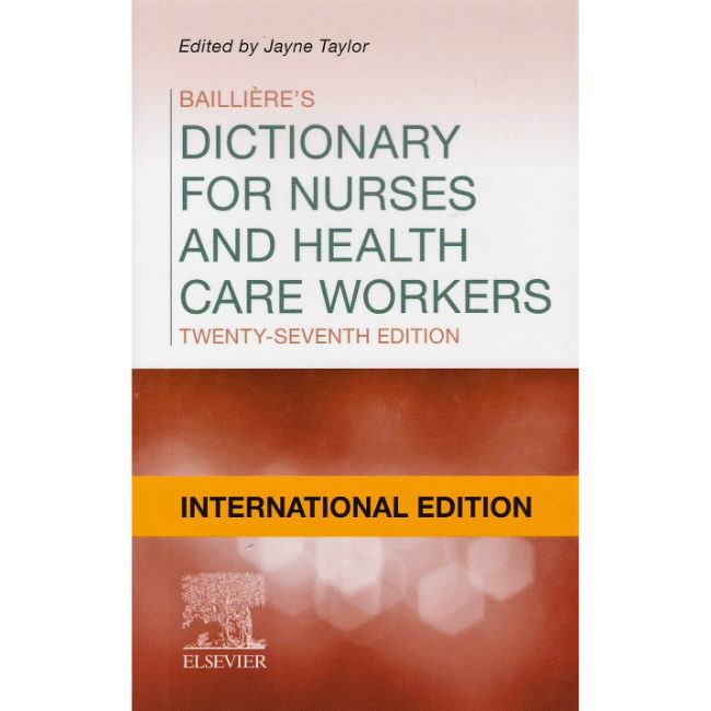 Bailliere's Dictionary, International Edition, 27ed BY J. Taylor