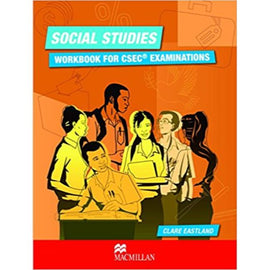 Social Studies Workbook for CSEC® Examinations BY C. Eastland