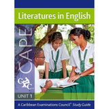 Literatures in English CAPE Unit 1 A Caribbean Examinations Council Study Guide