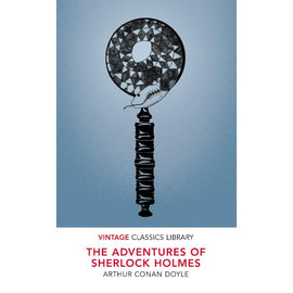 Vintage Classics: The Adventures of Sherlock Holmes