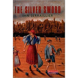 The Silver Sword BY I. Serraillier, Hardcover