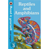 Read It Yourself Level 3, Reptiles and Amphibians