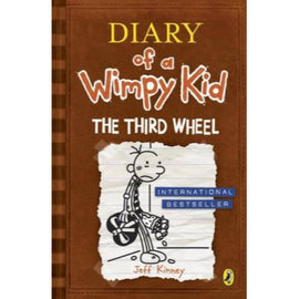 Diary of a Wimpy Kid: Book 7 The Third Wheel BY Jeff Kinney