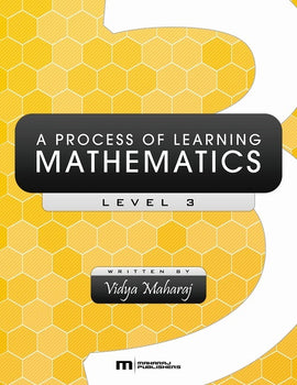 A Process of Learning Mathematics, Level 3, BY V. Maharaj