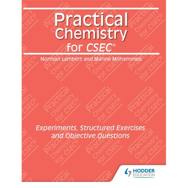 Practical Chemistry for CSEC BY Mohammed, Lambert