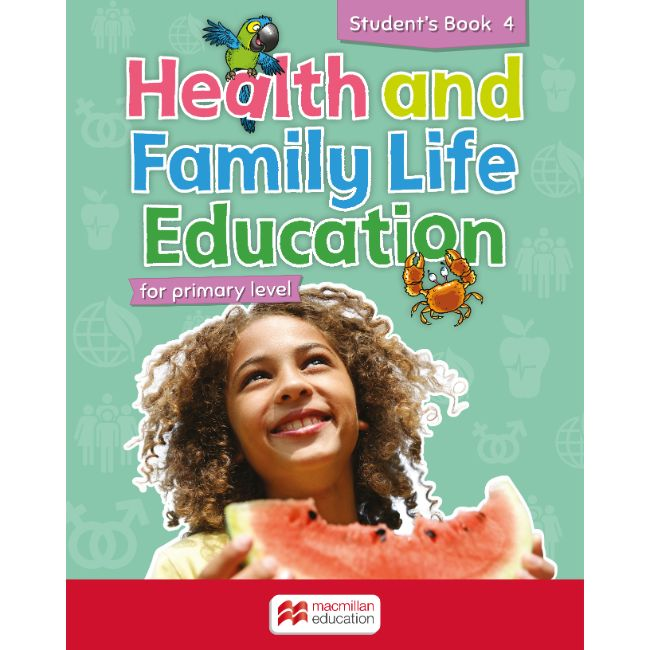 Health and Family Life Education Student's Book 4 BY M. Fuller, N. McIntosh-Vassell, S. Johnson, G. Sanguinetti-Phillips, J. Ho Lung