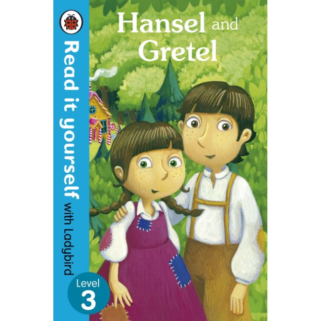 Read It Yourself Level 3, Hansel and Gretel