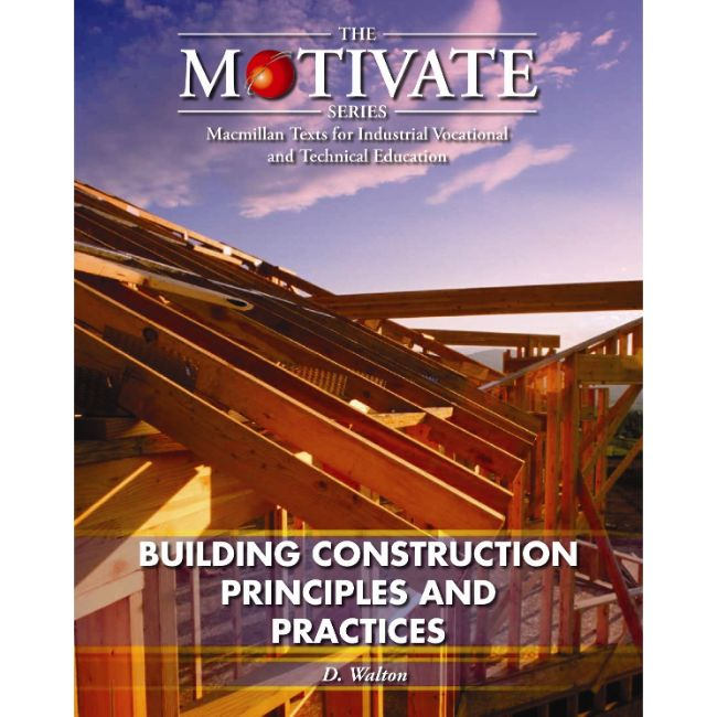 Building Construction: Principles and Practices BY D. Walton