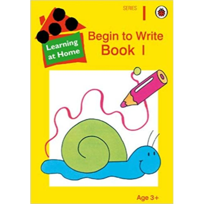 Learning At Home Series 1 - Begin to Write Book 1