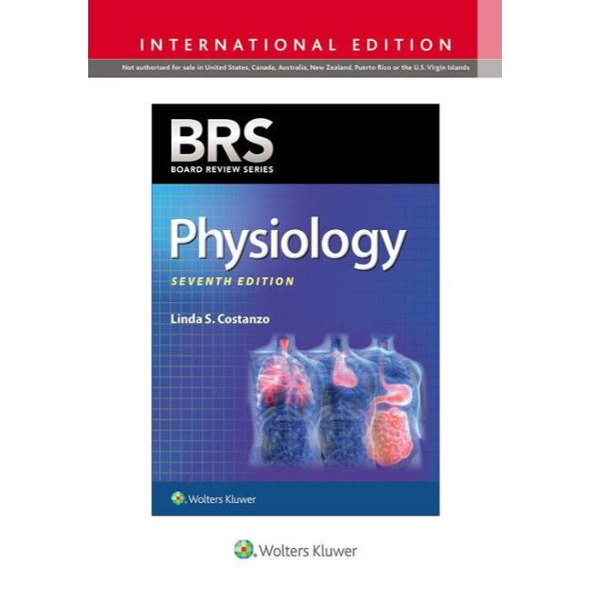 BRS Physiology, International Edition, 7e BY L. Costanzo