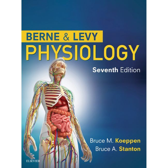 Berne and Levy Physiology, 7ed BY B.M. Koeppen, B. Stanton