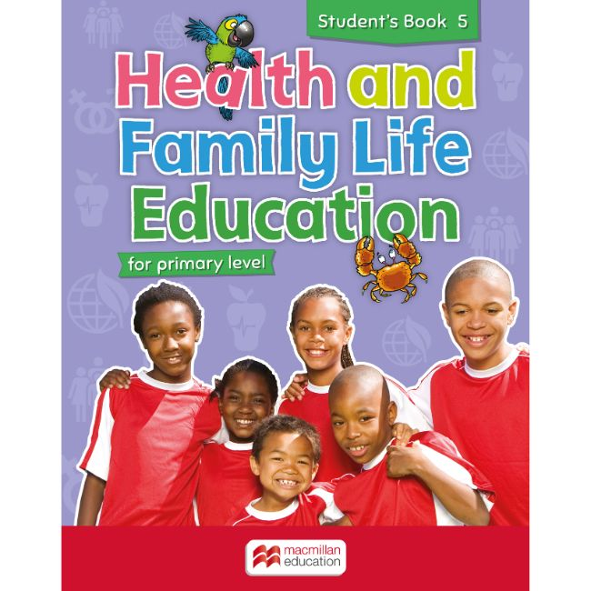 Health and Family Life Education Student's Book 5 BY M. Fuller, N. McIntosh-Vassell, S. Johnson, J. Ho Lung, G. Sanguinetti-Phillips