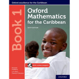 Oxford Mathematics for the Caribbean Book 1, 6ed BY Goldberg, Cameron-Edwards