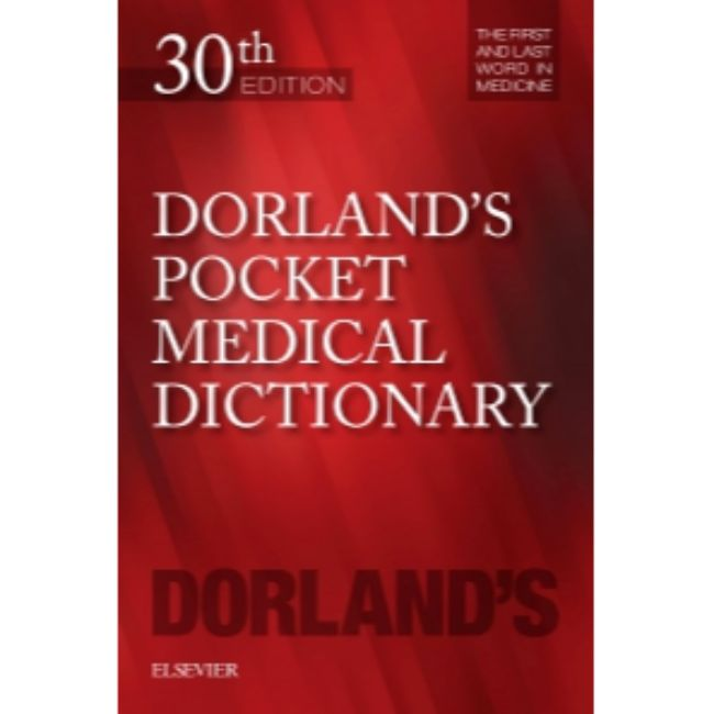 Dorland's Pocket Medical Dictionary, 30ed, BY Dorland