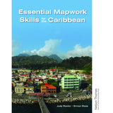 Essential Mapwork Skills for the Caribbean BY S. Ross, J. Rocke