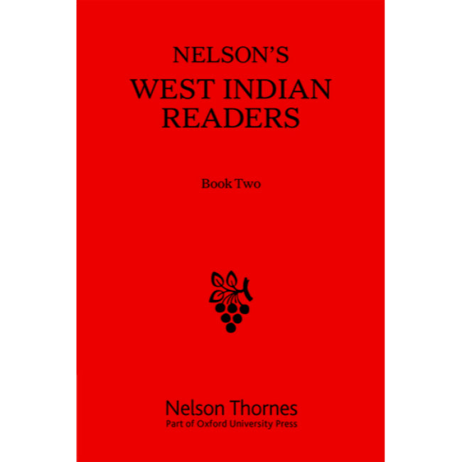 Nelson's West Indian Reader Book 2 BY Nelson Thornes