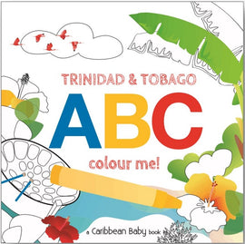 Trinidad & Tobago ABC Colour Me! BY Caribbean Baby