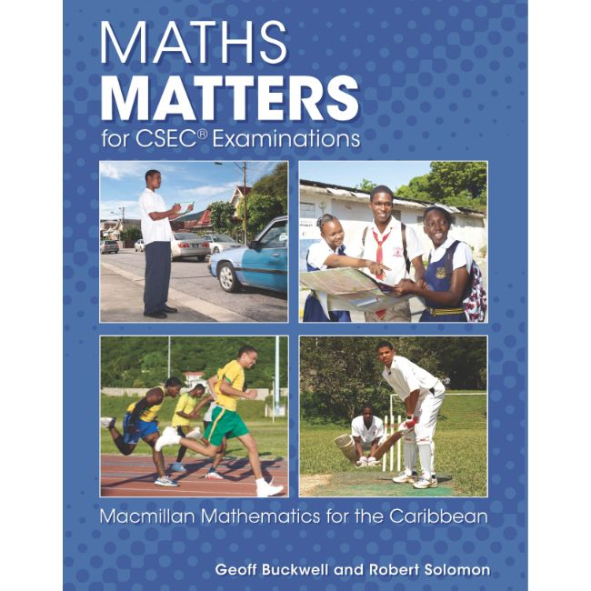 Maths Matters for CSEC® Examinations Student's Book BY R. Solomon, G. Buckwell