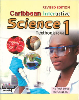 Caribbean Interactive Science Textbook Form 1, BY Ho Peck Leng, J. Cazabon