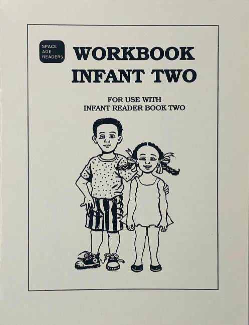 Our Family Infant Workbook 2 BY S. Nagassar, Space Age Readers