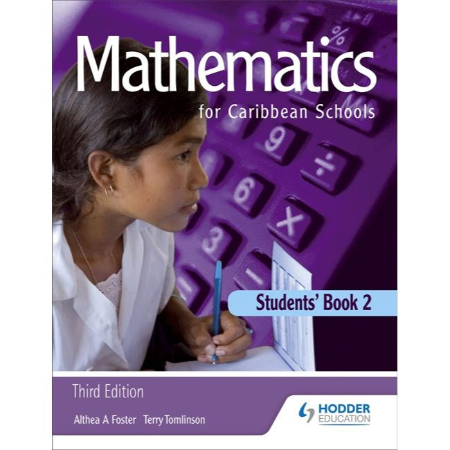 Mathematics for Caribbean Schools Student Book 2 BY A. Foster, T. Tomlinson