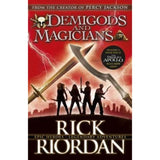 Demigods and Magicians, Three Stories from the World of Percy Jackson and the Kane Chronicles BY R. Riordan