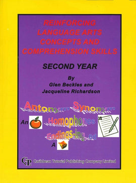 Reinforcing Language Arts Concepts and Comprehension Skills, Second Year, BY G. Beckles, J. Richardson