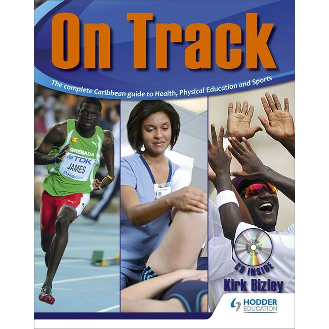 On Track, The Complete Caribbean Guide to Physical Health BY Bizley