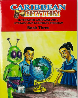 Caribbean Rhythm Integrated Language Arts Literacy Numeracy Program, Book 3, BY F. Porter