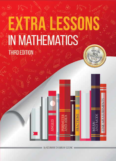 Extra Lessons In Mathematics, 3e (T&T Ed.) BY K. Dhaniram-Gosine