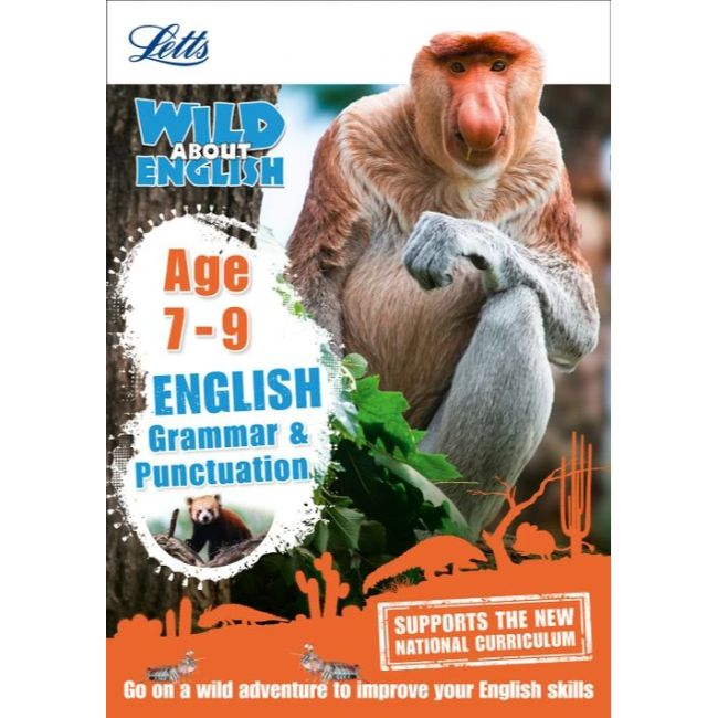 Letts Wild About, Grammar and Punctuation Age 7-9, BY L.Williams