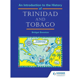 An Introduction to the History of Trinidad and Tobago BY Brereton