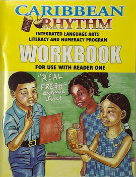 Caribbean Rhythm Integrated Language Arts Literacy Numeracy Program, Workbook 1, BY F. Porter