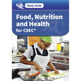 CXC Study Guide, Food, Nutrition and Health for CSEC BY Gould, Francesca, Allen, Beverly; Wharton, Diane, Whiteman, Pauline