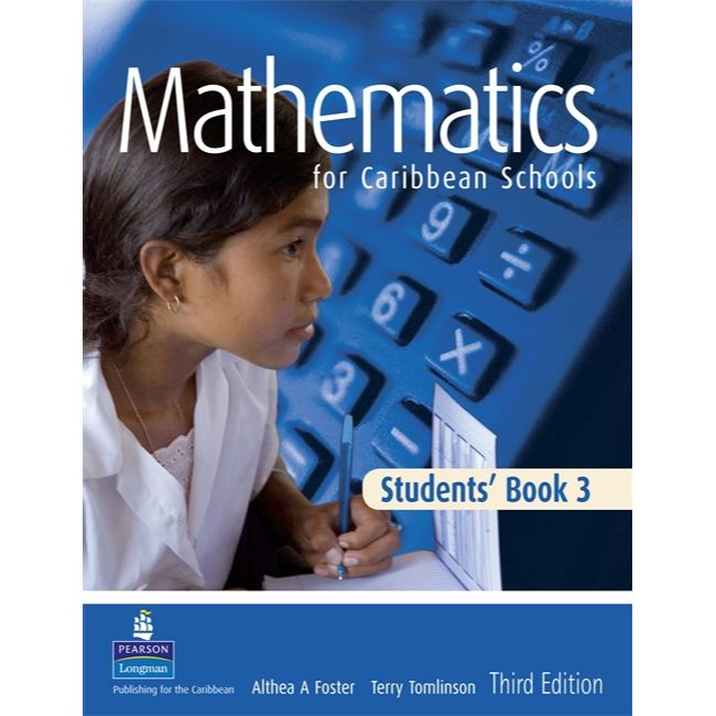 Mathematics for Caribbean Schools Student Book 3 BY A. Foster, T. Tomlinson