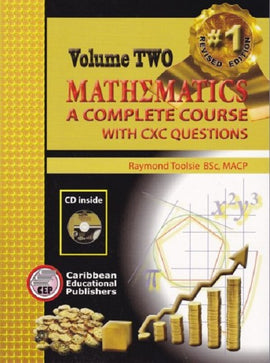 Mathematics: A Complete Course with CXC Questions Volume 2, BY R. Toolsie