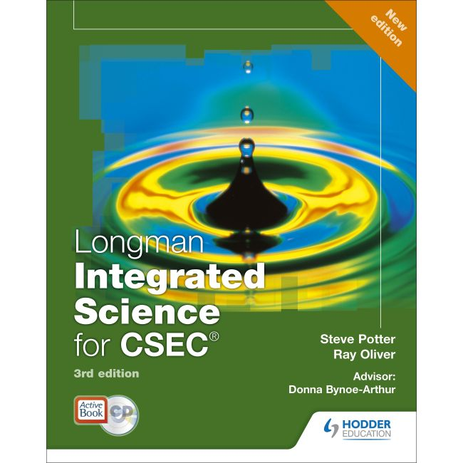 Longman Integrated Science for CSEC 2010 ed BY Oliver, Potter