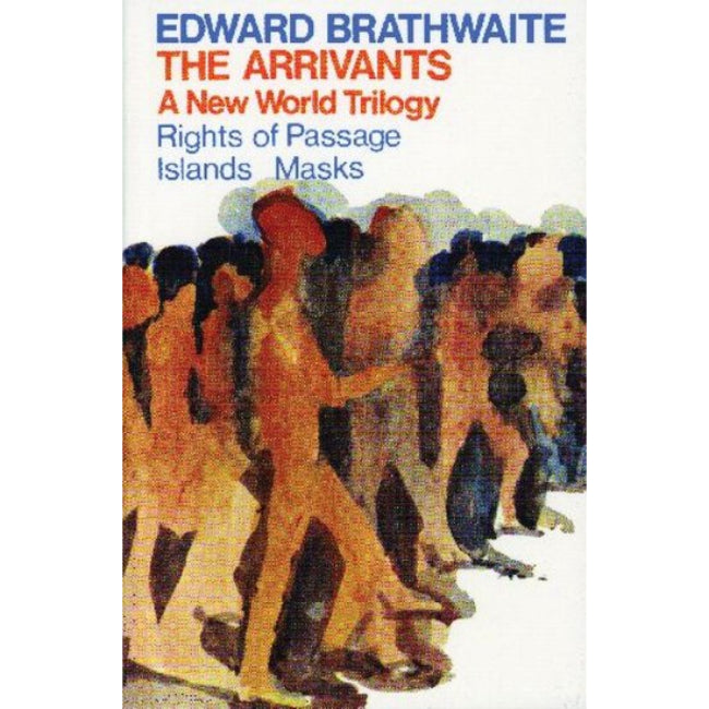 The Arrivals , Brathwaite, Edward K.