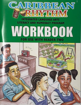 Caribbean Rhythm Integrated Language Arts Literacy Numeracy Program, Workbook 2, BY F. Porter