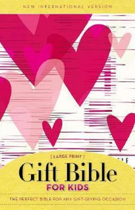 Gift Bible For Kids, NIV, Large Print, Soft Cover with Pink Hearts