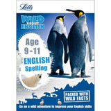 Letts Wild About, Spelling Age 9-11, BY S.Welsh