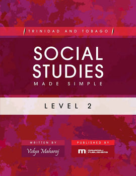 Trinidad and Tobago Social Studies Made Simple, Level 2, BY V. Maharaj