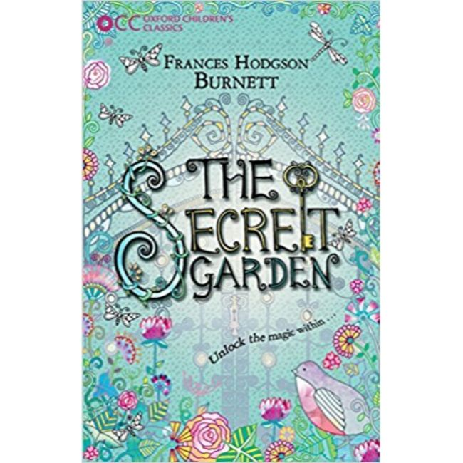 Oxford Children's Classics, The Secret Garden , Hodgson Burnett, Frances