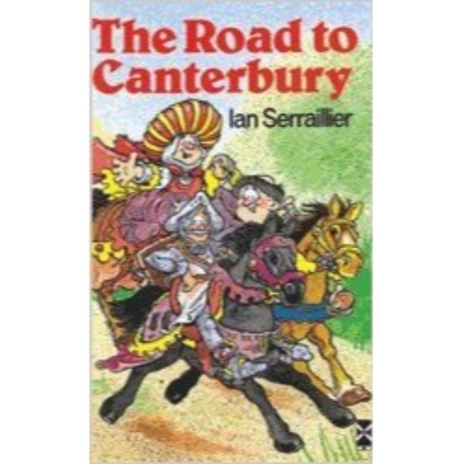 The Road To Canterbury BY I. Serraillier