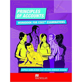 Principles of Accounts: Workbook for CSEC® Examinations BY S. Ramlochan, H. Debique-Eugene