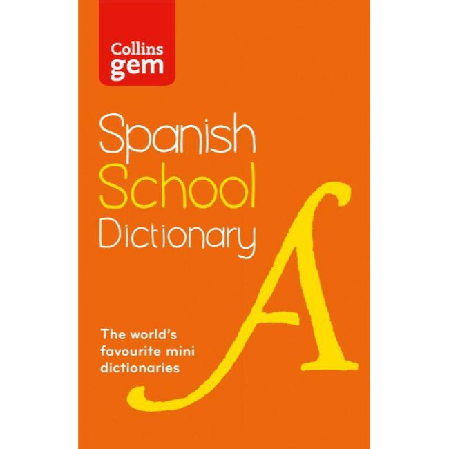 Collins Gem Spanish School Dictionary (Flexibind) 3ed, BY Collins Dictionaries
