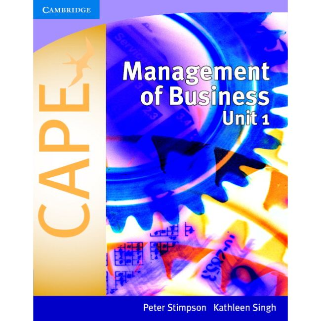 Management of Business for CAPE Unit 1 BY P. Stimpson