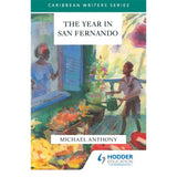 The Year In San Fernando BY Michael Anthony
